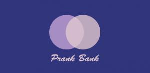 Prank Bank